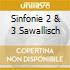 SINFONIE 2 & 3 SAWALLISCH