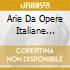 ARIE DA OPERE ITALIANE RAIMONDI