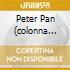 PETER PAN (COLONNA SONORA ORIGINALE)