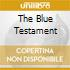 THE BLUE TESTAMENT