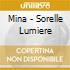 Mina - Sorelle Lumiere