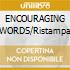 ENCOURAGING WORDS/Ristampa