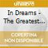 IN DREAMS - THE GREATEST HITS