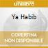 YA HABIB