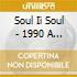Soul Ii Soul - 1990 A New Decade