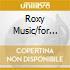 ROXY MUSIC/FOR YOUR PLEASURE/STRANDE