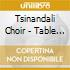 Tsinandali Choir - Table Songs Of Georgia