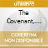 THE COVENANT, THE SWORD AND...