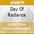 DAY OF RADIANCE