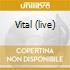 VITAL (LIVE)
