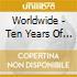 WORLDWIDE - TEN YEARS OF WOMAD