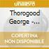 Thorogood George - Haircut