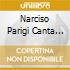 NARCISO PARIGI CANTA FIRENZE