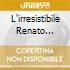 L'IRRESISTIBILE RENATO CAROSONE