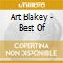 Art Blakey - Best Of