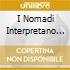 I NOMADI INTERPRETANO GUCCINI