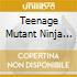 TEENAGE MUTANT NINJA TURTLES II-COL.