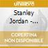 Stanley Jordan - Stolen Moments