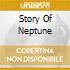 STORY OF NEPTUNE