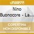 Nino Buonocore - La Naturale Incertezza Del Vivere