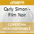 Carly Simon - Film Noir