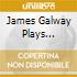 JAMES GALWAY PLAYS NIELSEN