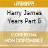 HARRY JAMES YEARS PART II