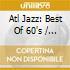 Atl Jazz: Best Of 60'S
