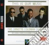 Ornette Coleman Quartet - This Is Our Music