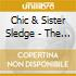Chic & Sister Sledge - The Very Best Of Chic & Sister Sledge