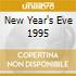 NEW YEAR'S EVE 1995