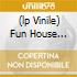 (LP VINILE) FUN HOUSE (PICTURE LP)