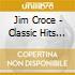 Jim Croce - Classic Hits Of Jim Croce