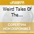 WEIRD TALES OF THE RAMONES/3CD+1DVD