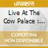 LIVE AT THE COW PALACE : NEW YEARS EVE 1 (BOX 3CD)