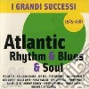 I GRANDI SUCCESSI ATLANTIC R&B/65-67
