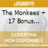 THE MONKEES + 17 BONUS TRACKS