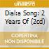 DIAL:A SONG: 2 YEARS OF (2CD)
