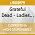 Grateful Dead - Ladies & Gentlemen