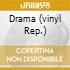 DRAMA    (VINYL REP.)