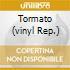 TORMATO  (VINYL REP.)