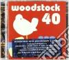 WOODSTOCK - 40 YEARS ON