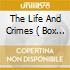 THE LIFE AND CRIMES  ( BOX 4 CD)