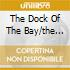 THE DOCK OF THE BAY/THE SOUL ALBUM