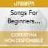 SONGS FOR BEGINNERS (CD+DVD)