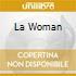 LA WOMAN