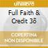 FULL FAITH & CREDIT 3Õ