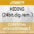 HIDING (24bit.dig.rem.)