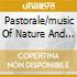 PASTORALE/MUSIC OF NATURE AND GRACE