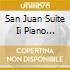 SAN JUAN SUITE II PIANO PASSAGES